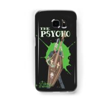 The Psycho Samsung Galaxy Case/Skin