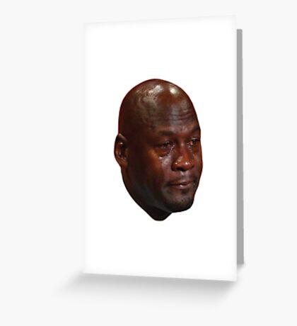 Crying Michael Jordan  Greeting Card