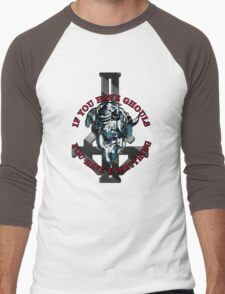 IF YOU HAVE GHOULS, YOU HAVE EVERYTHING - blue chrome Men's Baseball ¾ T-Shirt