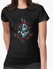 IF YOU HAVE GHOULS, YOU HAVE EVERYTHING - blue chrome Womens Fitted T-Shirt