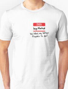 Inigo Montoya - Princess Bride T-Shirt