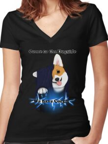 Come to the Dogside we have Corgis! Women's Fitted V-Neck T-Shirt