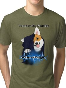 Come to the Dogside we have Corgis! Tri-blend T-Shirt