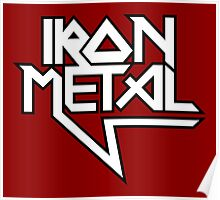 Iron Metal (black white) Poster