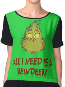 All i need is a reindeer - quote Chiffon Top