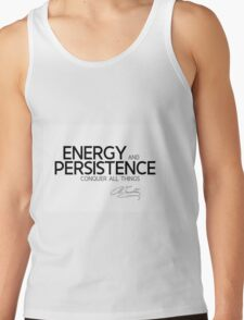 energy and persistence - benjamin franklin Tank Top