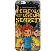 Art - il circolo degli oscuri segreti iPhone Case/Skin