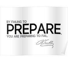 fail to prepare - benjamin franklin Poster