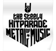 The steely Hitparade of Metal Music No.1 (black) Poster