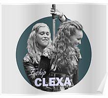 I Ship Clexa - The 100  Poster