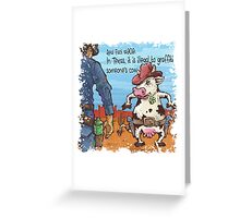 In Texas is illegal to graffiti someone's cow Greeting Card