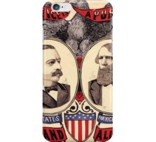 Artist Posters Public office is a public trust For President of the United States Grover Cleveland of New York For Vice President of the United States Allen G Thurman of Ohio 0380 iPhone Case/Skin
