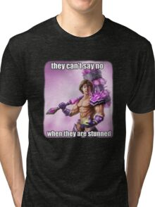 They can't say no to Taric <3 Tri-blend T-Shirt