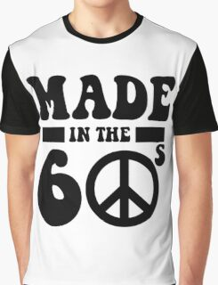 Made in the 60's Graphic T-Shirt