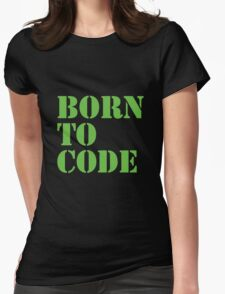 Born to Code Womens Fitted T-Shirt