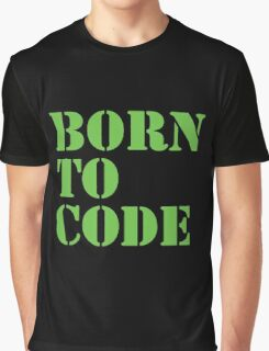 Born to Code Graphic T-Shirt