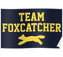 Team Foxcatcher Poster