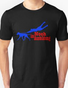 Noch in Ausbildung Unisex T-Shirt