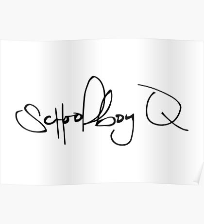 ScHoolboy Q Signature Poster