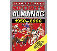 Grays Sports Almanac Complete Sports Statistics 1950-2000 Photographic Print