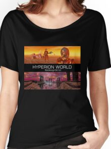 HYPERION WORLD SCIENCE FICTION Scifi Women's Relaxed Fit T-Shirt