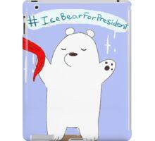 Ice Bear For President iPad Case/Skin
