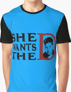 She wants the dean Graphic T-Shirt