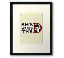 She wants the dean Framed Print