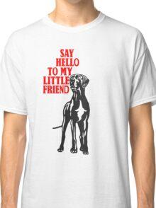 Little big dog, say hello Classic T-Shirt