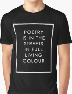 Poetry Is In The Streets Graphic T-Shirt