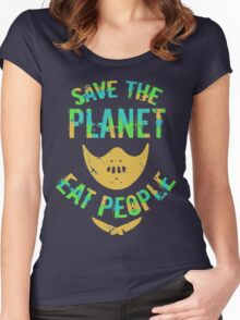 SAVE THE PLANET, EAT PEOPLE! Women's Fitted Scoop T-Shirt