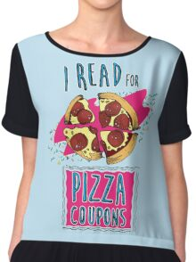 I Read for Pizza Coupons Chiffon Top