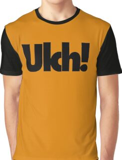 Ulch! Graphic T-Shirt
