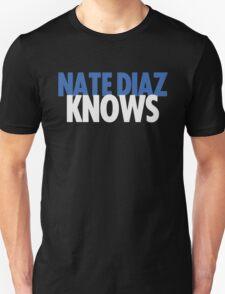 Nate Diaz Knows T-Shirt