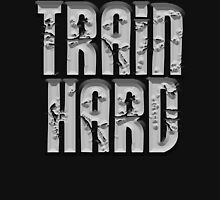 TRAIN HARD, GYM, EXERCISE, ATHLETE, TRAINING, MMA Unisex T-Shirt