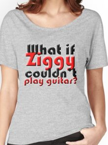What if Ziggy couldn't play guitar? Women's Relaxed Fit T-Shirt