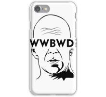 WWBWD? iPhone Case/Skin
