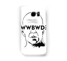 WWBWD? Samsung Galaxy Case/Skin