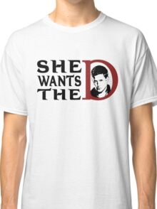 She wants the dean Classic T-Shirt