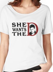 She wants the dean Women's Relaxed Fit T-Shirt