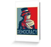 Vote For Democracy  Greeting Card