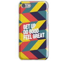 Feel Great! iPhone Case/Skin