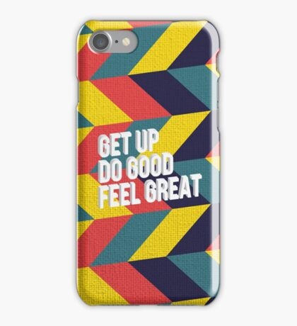 Feel Great! iPhone Case/Skin