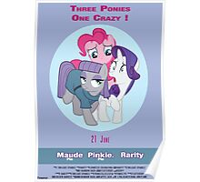 Three Ponies, One Crazy !! Poster