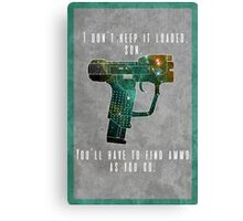 I don't keep it loaded Canvas Print