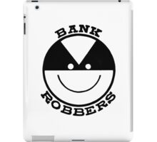 BANK ROBBERS iPad Case/Skin
