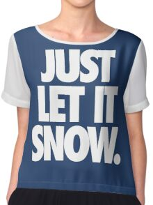 JUST LET IT SNOW. Chiffon Top