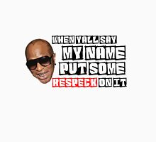 BIRDMAN - PUT SOME RESPECK ON IT Classic T-Shirt