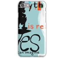Everything you can imagine is real - GD iPhone Case/Skin