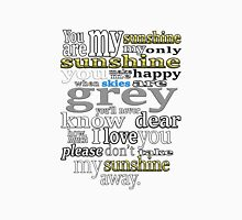 You Are My Sunshine_Typography Unisex T-Shirt